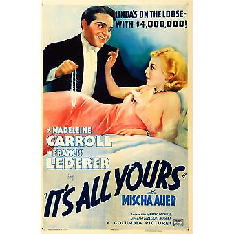 ItS All Yours Us Poster Art From Left Francis Lederer Madeleine Carroll 1937 Movie Poster Masterprint