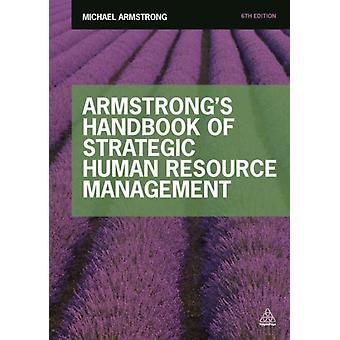 Armstrong's Handbook of Strategic Human Resource Management (Paperback) by Armstrong Michael