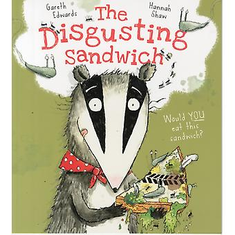 The Disgusting Sandwich (Paperback) by Edwards Gareth