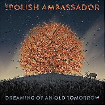Polske ambassadør - drømmer om en gammel morgen [CD] USA import