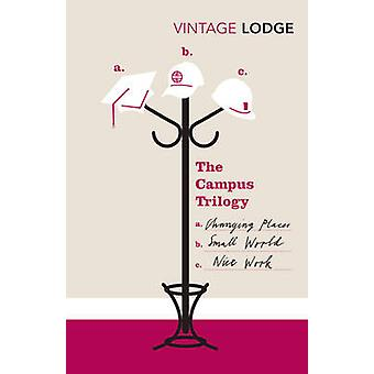 The Campus Trilogy (Combined volume) by David Lodge - 9780099529132 B