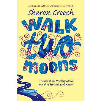 Walk Two Moons (Reprints) by Sharon Creech - 9780330397834 Book