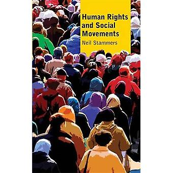 Mänskliga rättigheter och sociala rörelser av Neil stammar - 9780745329116 Bo