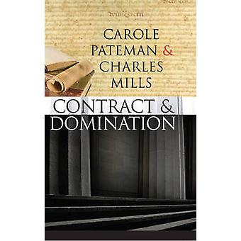 The Contract and Domination by Carole Pateman - Charles Mills - 97807