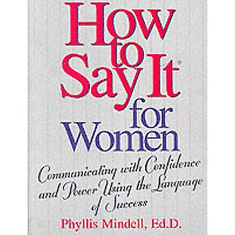 A Womans Guide to the Language of Success by Phyllis Mindell - 978073