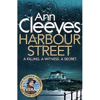Harbour Street (Main Market Ed.) by Ann Cleeves - 9781447202097 Book