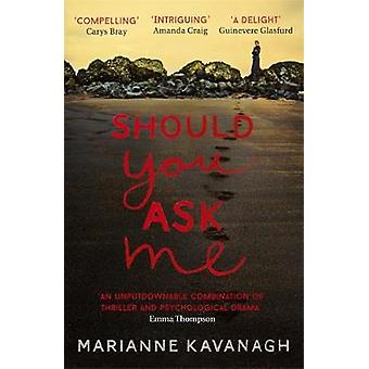Should You Ask Me by Should You Ask Me - 9781473639362 Book
