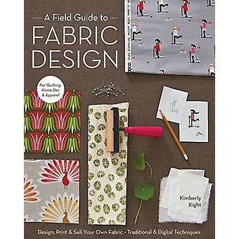 A Field Guide to Fabric Design - Design - Print & Sell Your Own Fabric