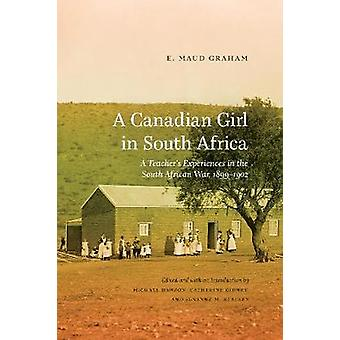 Canadian Girl in South Africa - A Teacher's Experiences in the South A