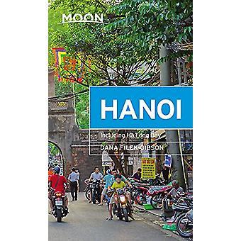 Moon Hanoi - Including Ha Long Bay by Dana Filek-Gibson - 978163121712