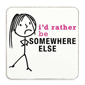Ladies Rather Be Somewhere Else Coaster