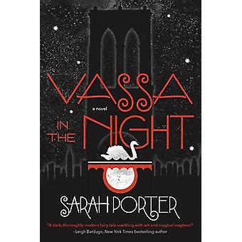 Vassa in the Night by Sarah Porter - 9780765380548 Book