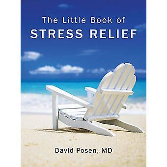Le petit livre de soulagement du Stress (2e) par David Posen - 9781770850156