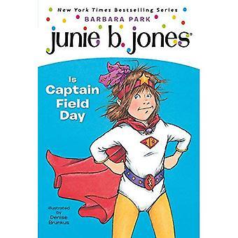 Junie B. Jones is Captain Field Day (Junie B. Jones (Paperback))
