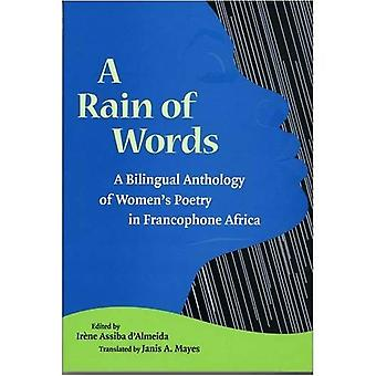 Ein Regen von Wörtern: eine zweisprachige Anthologie der Frauen Poesie im frankophonen Afrika