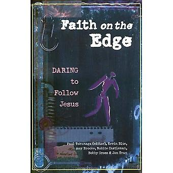 Glauben am Rande: Mut zur Nachfolge Jesu