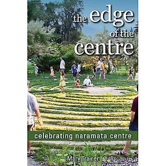 The Edge of the Centre: Celebrating Naramata Centre