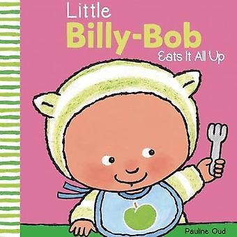 Little Billy-Bob Eats It All