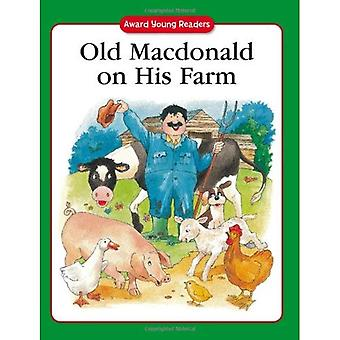 Old MacDonald on His Farm: A�Traditional Story with Simple�Text and Large Type. for Age