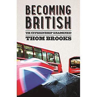 Att bli brittiska: Brittiska medborgarskap undersökt