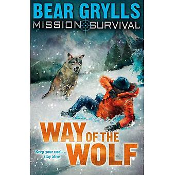 Mission: Survival - Way of the Wolf (Mission Survival)