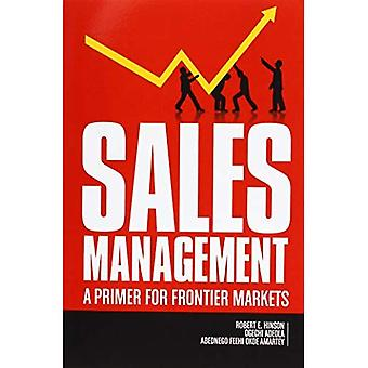 Sales Management: A Primer for Frontier Markets