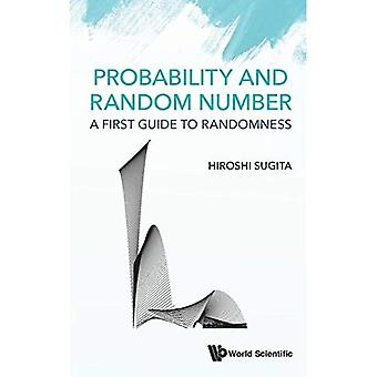 Probability and Random Number: A First Guide to Randomness
