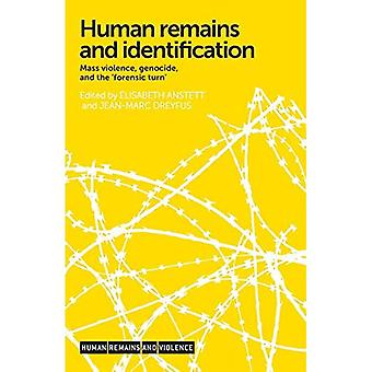 Human Remains and Identification