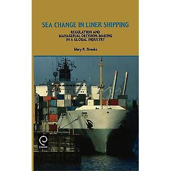 Sea Change in Liner Shipping by Brooks & Mary R.