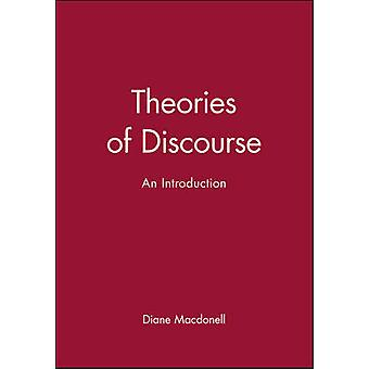 Theories of Discourse An Introduction by Macdonell & Diane