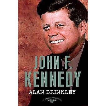 John F. Kennedy by Brinkley & Alan