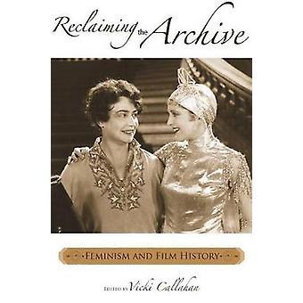 Återerövra de Arkiv Feminism och filmhistoria av Callahan & Vicki