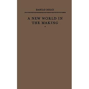 A New World in the Making by Dolci & Danilo