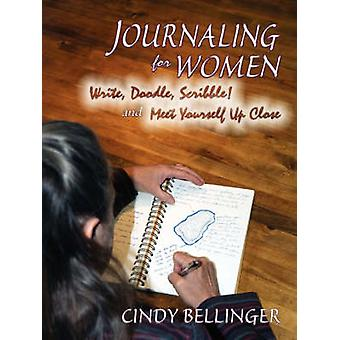Journaling for Women by Bellinger & Cindy