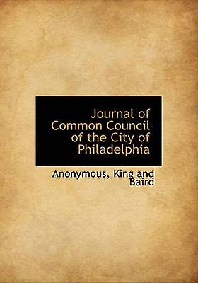 Journal of Common Council of the City of Philadelphia by Anonymous