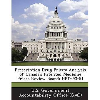 تحليل أسعار المخدرات وصفه طبية لاستعراض أسعار الدواء براءة اختراع كندا المجلس HRD9351 بمكتب المحاسبة الحكومي الأمريكي ز