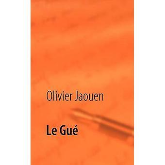 Le Gu por Jaouen & Olivier