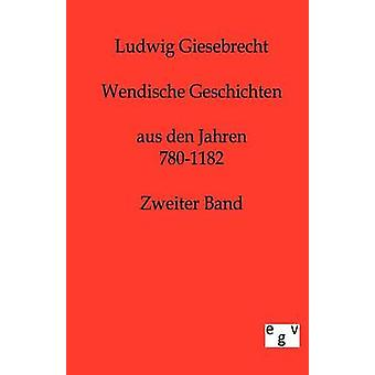 Wendische Geschichten door Giesebrecht & Ludwig