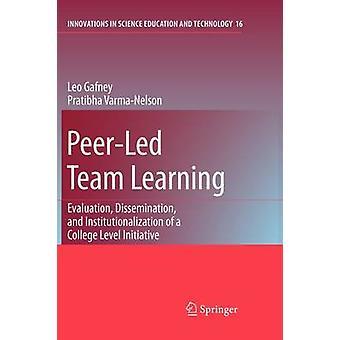PeerLed equipo aprendizaje evaluación difusión e institucionalización de una iniciativa de nivel universitario por Gafney & Leo