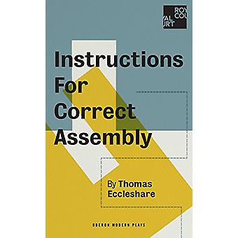 Instructions for Correct Assembly by Thomas Eccleshare - 978178682497
