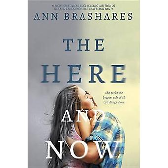 The Here and Now by Ann Brashares - 9780385736831 Book