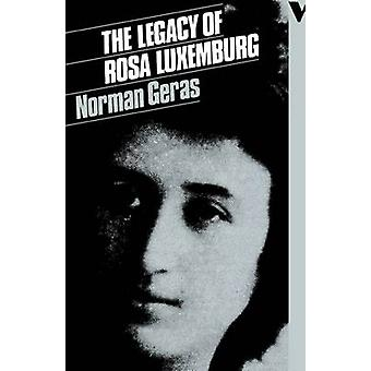 The Legacy of Rosa Luxemburg by Norman Geras - 9780860917809 Book