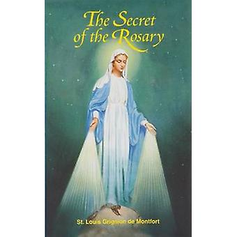 The Secret of the Rosary by St Louis Mary Grignion De Montfort - 9780