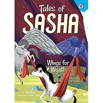 Wings for Wyatt by Alexa Pearl - 9781499804669 Book