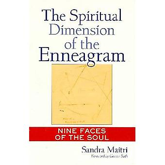 The Spiritual Dimension of the Enneagram - Nine Faces of the Soul by S