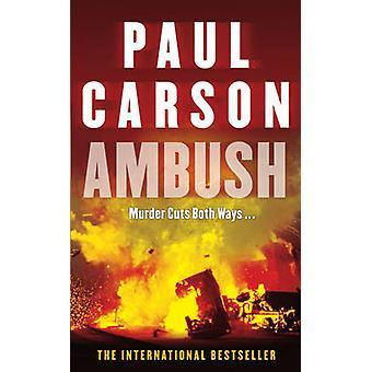 Hinderlaag door Paul Carson