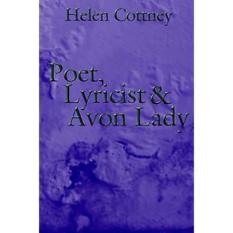 Poet Lyricist and Avon Lady by Cottney & Helen