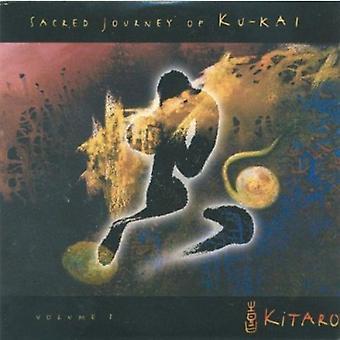 Kitaro - hellige rejse af Ku-Kai [CD] USA importerer