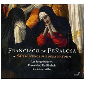 F. de Peñalosa - Francisco De Pe Alosa: Missa Nunca Fue Pena borgmester [CD] USA import