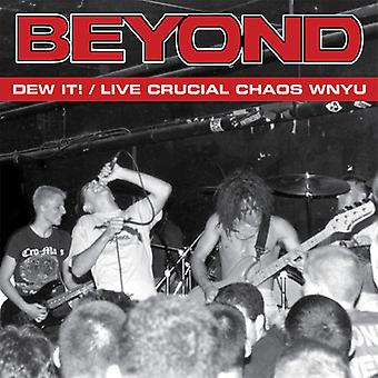 Beyond - Dew It / Live Crucial Chaos Wnyu [Vinyl] USA import